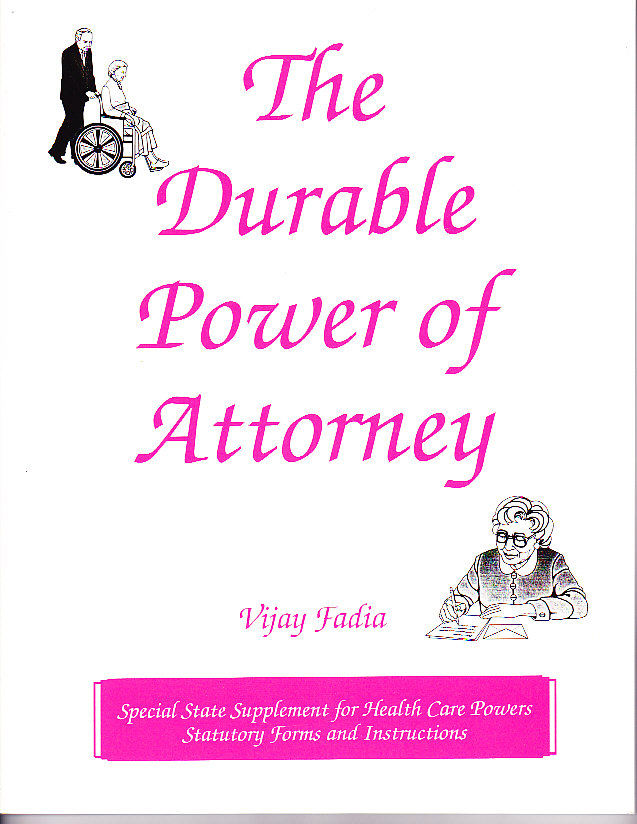 The Durable Power of Attorney Kit