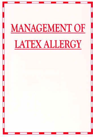 Management of Latex Allergy