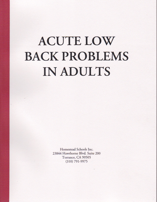 Acute Low Back Problems in Adults