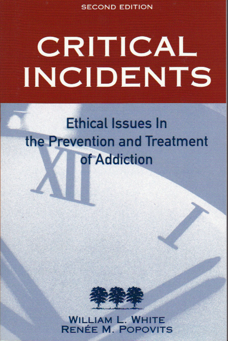 Critical Incidents In Addictions Counseling