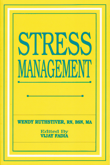 Stress Management by Wendy Ruthstiver