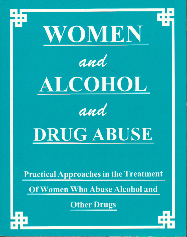 Women, Alcohol & Drug Abuse